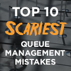 10-scariest-queue-management-mistakes-featured